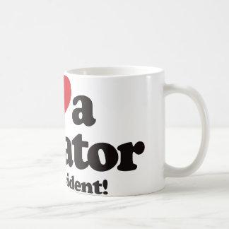 I Love a Dictator for President Coffee Mug