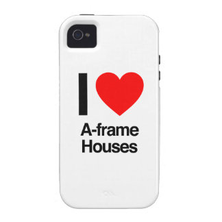 i love a-frame houses Case-Mate iPhone 4 cases