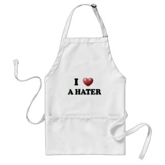 I Love A HATER Apron