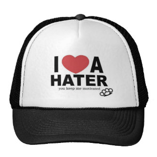 I LOVE A HATER TRUCKER HAT