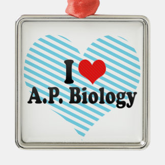 I Love A.P. Biology Christmas Ornament