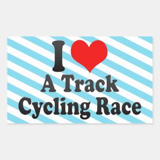 I love A Track Cycling Race Rectangular Sticker