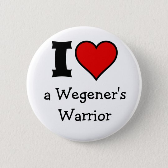 I love a Wegener Button