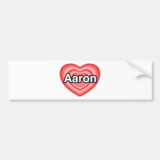 I love Aaron. I love you Aaron. Heart Bumper Sticker