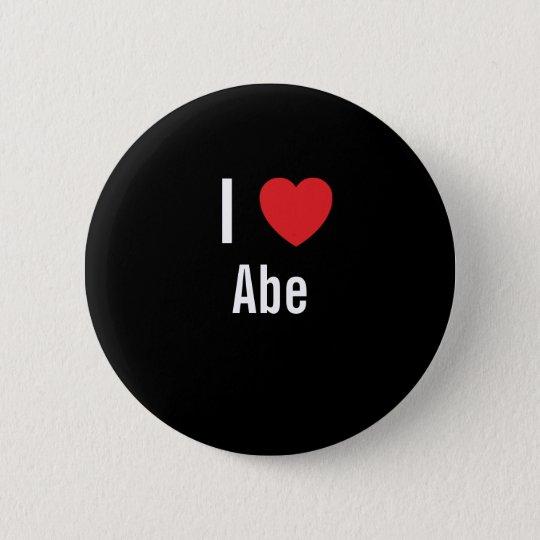 I love Abe 6 Cm Round Badge