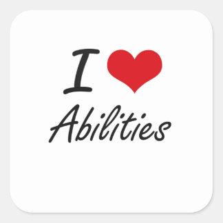 I Love Abilities Artistic Design Square Sticker
