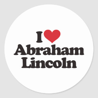I Love Abraham Lincoln Round Sticker