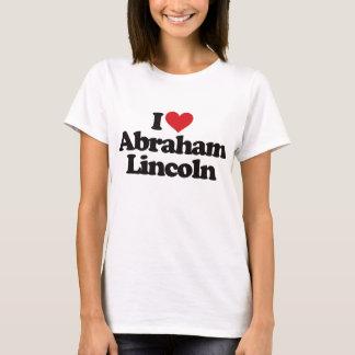 I Love Abraham Lincoln T-Shirt