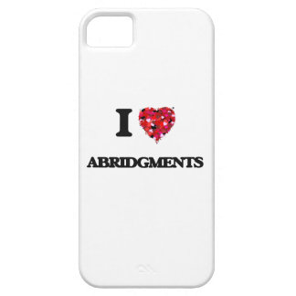 I Love Abridgments iPhone 5 Case