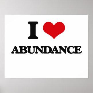 I Love Abundance Posters