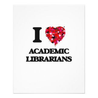 I love Academic Librarians 11.5 Cm X 14 Cm Flyer
