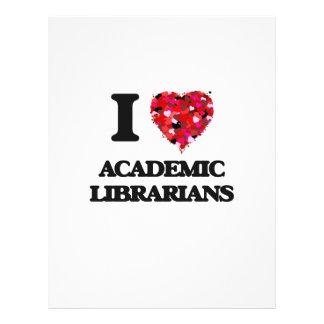 I love Academic Librarians 21.5 Cm X 28 Cm Flyer
