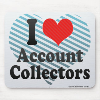 I Love Account Collectors Mouse Pad