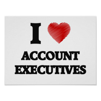 I love Account Executives (Heart made from words) Poster