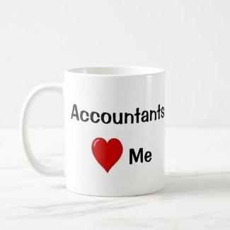 I Love Accountants - Accountants Love Me