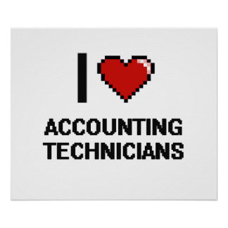 I love Accounting Technicians Poster