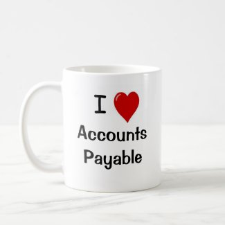 I Love Accounts Payable - Double Sided