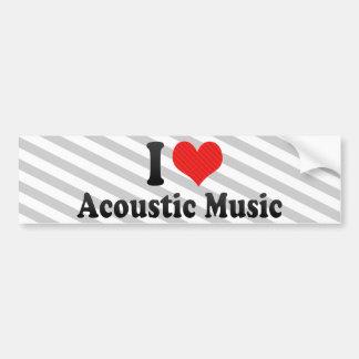 I Love Acoustic Music Bumper Sticker