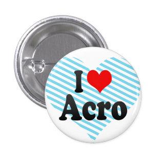 I love Acro 3 Cm Round Badge