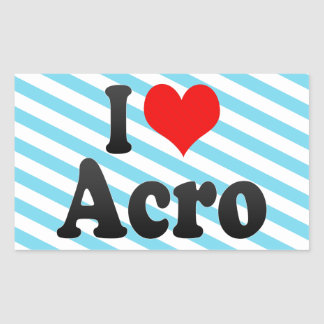 I love Acro Rectangular Sticker
