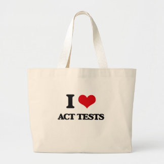 I Love Act Tests Canvas Bags
