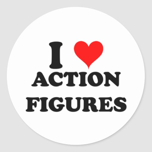 I Love Action Figures Round Stickers
