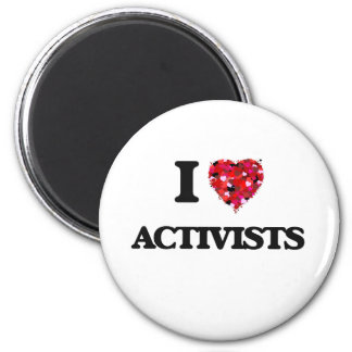I Love Activists 6 Cm Round Magnet