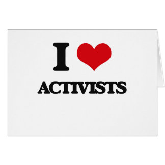 I Love Activists Cards