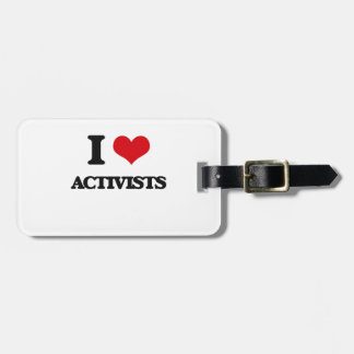 I Love Activists Tag For Bags