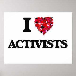 I Love Activists Poster