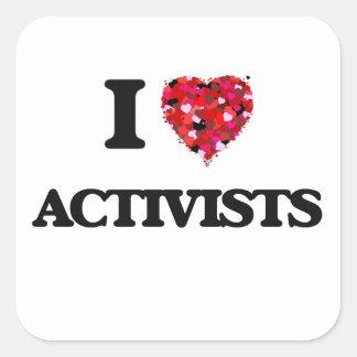 I Love Activists Square Sticker