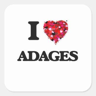 I Love Adages Square Sticker
