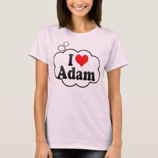 I love Adam T-Shirt