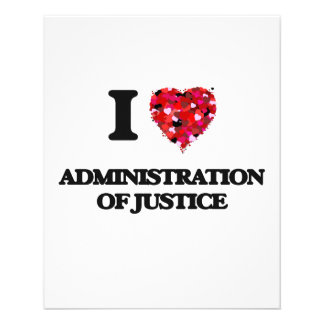 I Love Administration Of Justice 11.5 Cm X 14 Cm Flyer