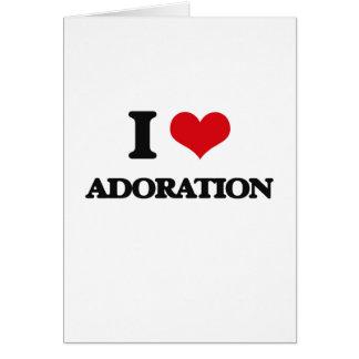 I Love Adoration Greeting Card