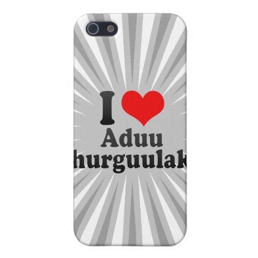I love Aduu Shurguulakh iPhone 5 Covers