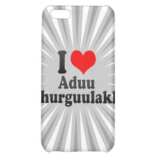 I love Aduu Shurguulakh iPhone 5C Case