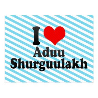 I love Aduu Shurguulakh Postcard