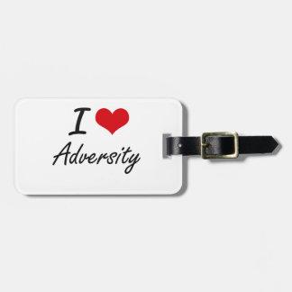 I Love Adversity Artistic Design Bag Tag