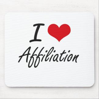 I Love Affiliation Artistic Design Mouse Pad