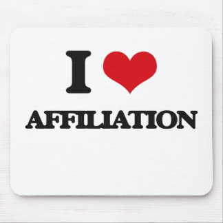 I Love Affiliation Mouse Pad