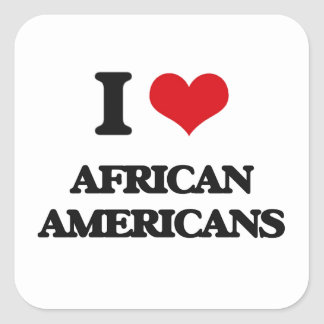 I Love African-Americans Square Stickers
