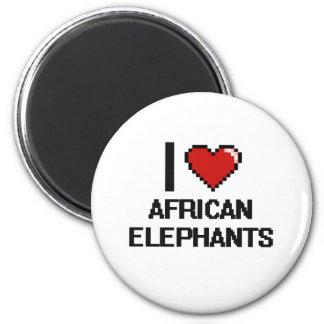 I love African Elephants Digital Design 6 Cm Round Magnet