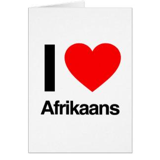 i love afrikaans card