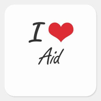 I Love Aid Artistic Design Square Sticker