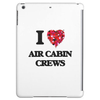 I love Air Cabin Crews
