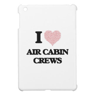 I love Air Cabin Crews (Heart made from words) iPad Mini Cases