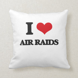 I Love Air Raids Throw Pillow