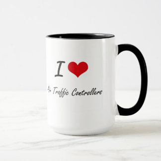 I Love Air Traffic Controllers Artistic Design Mug