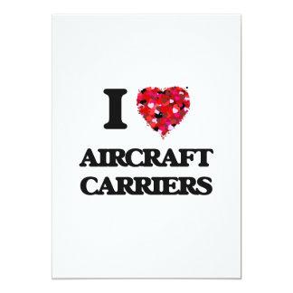 I Love Aircraft Carriers 13 Cm X 18 Cm Invitation Card